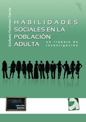 9788492850624: Habilidades sociales en la población adulta (Spanish Edition)