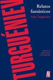 Relatos fantásticos: Ivan Sergueevich ;