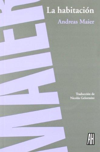 9788492857722: Habitacion, la (Narrativa (adriana Hidalgo)