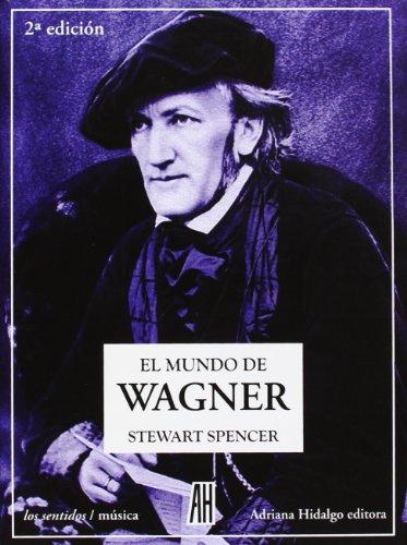 9788492857807: El Mundo De Wagner - 2ª Edición (Los Sentidos)