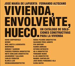 9788492861170: Vivienda, Envolvente, Hueco: un Catalogo de Soluciones Constructi vas para la Vivienda