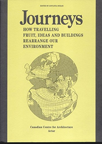 9788492861545: Journeys: How Travelling Fruit, Ideas and Buildings Rearrange our Environment