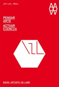 9788492861699: Think Art - Act Science: Artists in Labs (Spanish Ed.) (Spanish Edition)