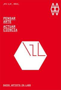 9788492861699: PENSAR ARTE. ACTUAR CIENCIA - CAST (ACTAR)