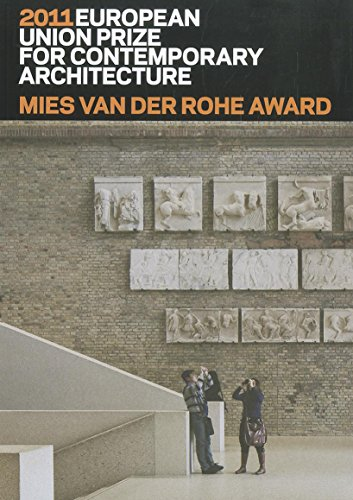 Mies van der Rohe Award 2011: European Union Prize for Contemporary Architecture.