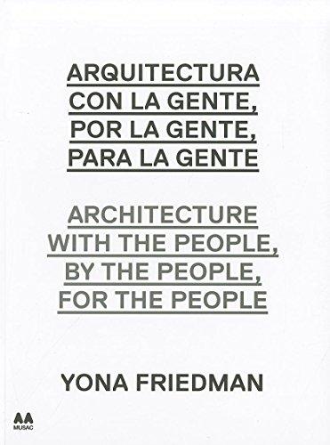 Arquitectura con la gente, por la gente,: Friedman, Yona; Obrist,