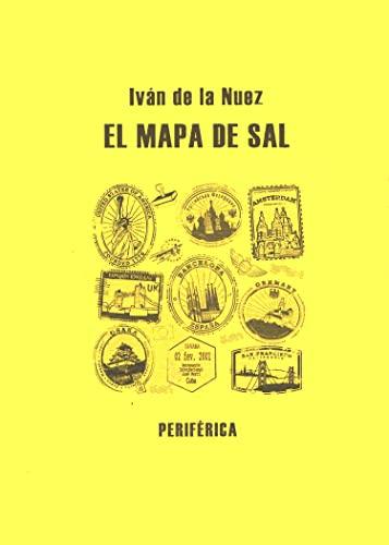 El mapa de sal (Biblioteca portatil) (Spanish: de la Nuez,