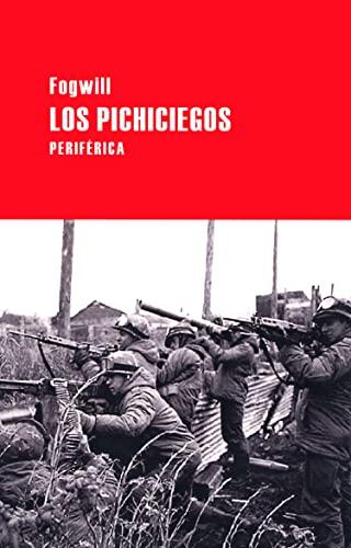 Los pichiciegos (Largo recorrido) (Spanish Edition): Fogwill
