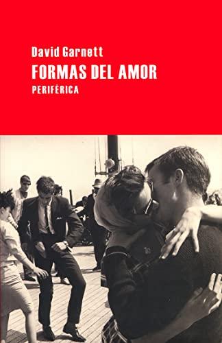 Formas del amor (849286513X) by david garnett