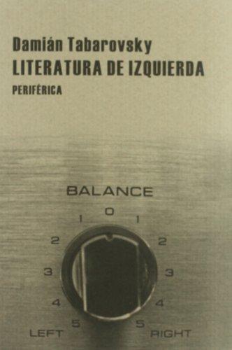 9788492865185: Literatura De Izquierda (Pequeños tratados)