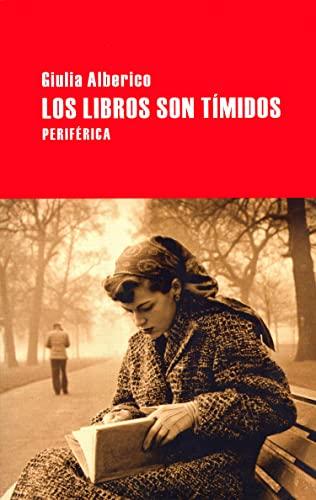 9788492865291: Libros Son Timidos,Los (Largo Recorrido)