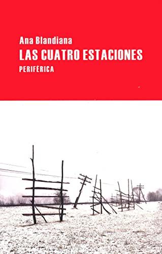 9788492865352: Las cuatro estaciones (Largo Recorrido) (Spanish Edition)