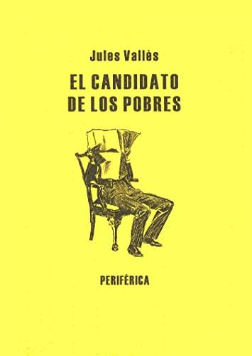 Candidato De Los Pobres,El (Biblioteca portátil) [Tapa: Vallès, Jules