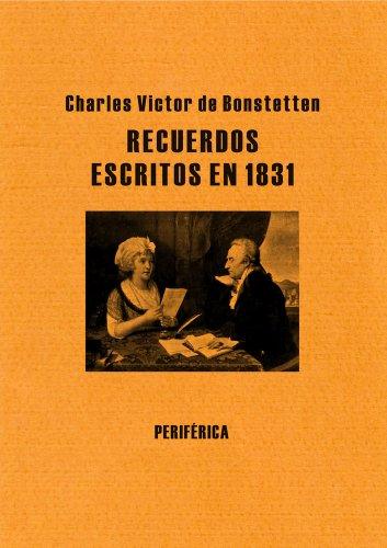 9788492865536: Recuerdos escritos en 1831 (Biblioteca portátil)