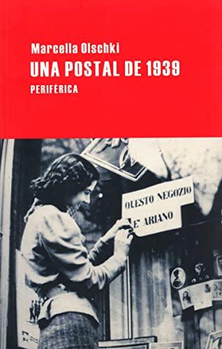 9788492865550: Una postal de 1939 (Largo recorrido)