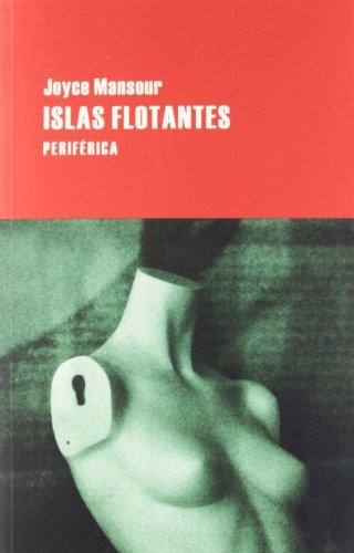 9788492865611: Islas flotantes (Largo recorrido)