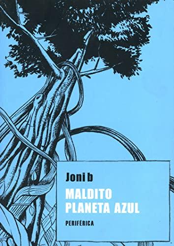 9788492865659: Maldito planeta azul (Spanish Edition)