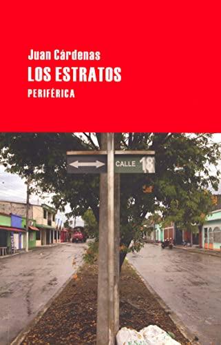 Los estratos (Largo Recorrido) (Spanish Edition): Cárdenas, Juan