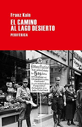 9788492865796: El camino al lago Desierto (Largo recorrido) (Spanish Edition)