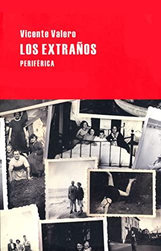Los extraños (Largo recorrido) (Spanish Edition): Valero, Vicente