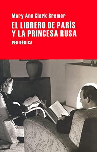 El librero de París y la princesa: Clark Bremer, Mary