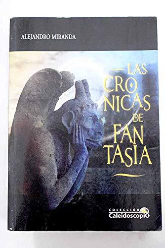 9788492868230: Las crónicas de Fantasía
