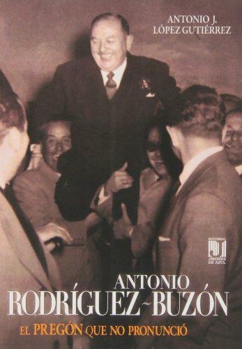 Antonio Rodríguez Buzón (Paperback): Antonio José López