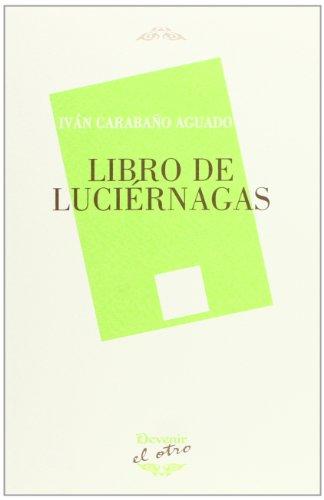 9788492877560: Libro de luciérnagas