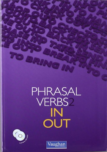 9788492879052: PHRASAL VERBS 2 IN & OUT