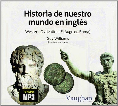 9788492879588: Historia De Nuestro Mundo En Inglés. Roma