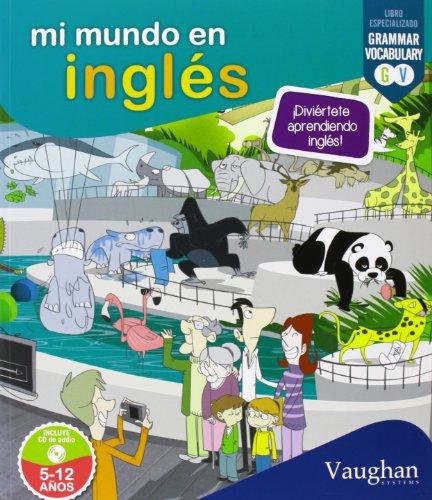 9788492879984: Mi mundo en inglés: Diviértete aprendiendo inglés