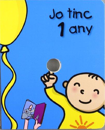 9788492880089: Jo tinc 1 any