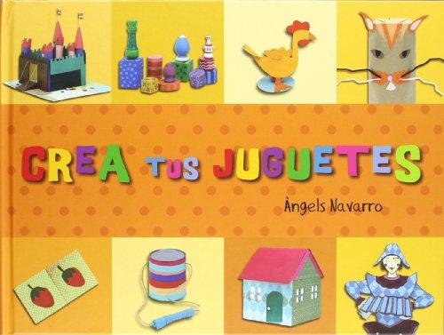9788492882397: Crea tus juguetes (Crea con)