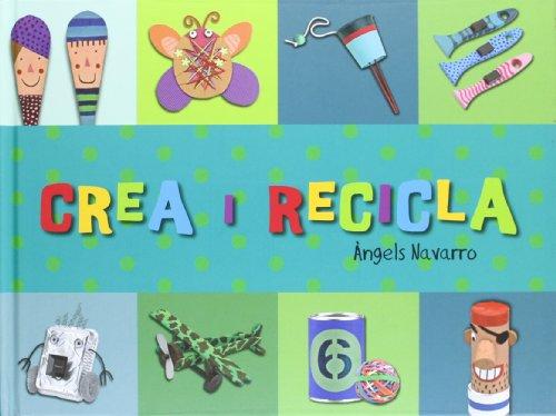 9788492882403: Crea i recicla