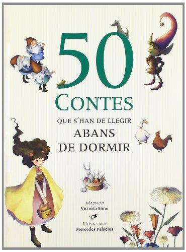 9788492882816: Els 50 contes que cal llegir abans de dormir