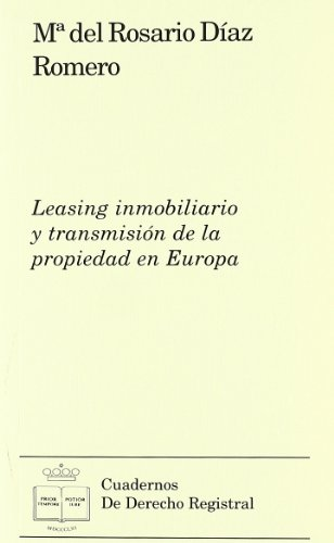 9788492884001: Leasing inmobiliario y transmision de la propiedad en Europa/ Property Leasing and Transfer of Ownership in Europe (Spanish Edition)