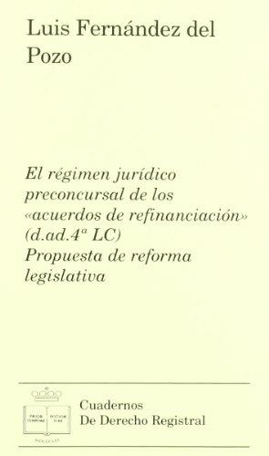 El régimen jurídico preconcursal de los acuerdos: Fernández del Pozo,