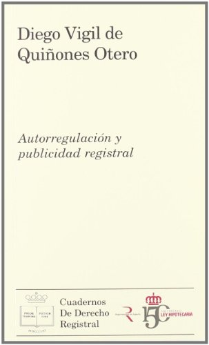 9788492884247: AUTORREGULACION Y PUBLICIDAD REGISTRAL