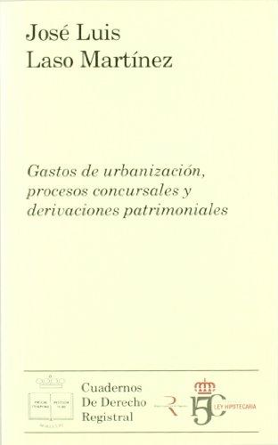 9788492884339: Gastos de urbanización, procesos concursales y derivaciones patrimoniales
