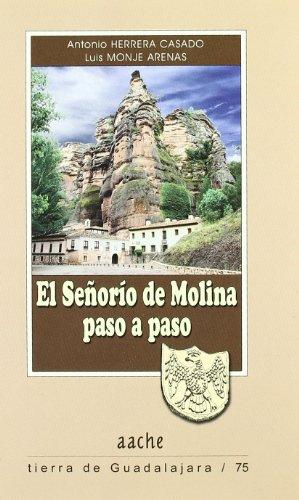 9788492886135: SEÑORIO DE MOLINA PASO A PASO