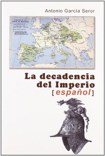 9788492886203: La decadencia del imperio español (Spanish Edition)
