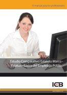 9788492889143: Estudio comparativo: estatuto marco-estatuto básico del empleado público