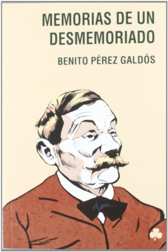 9788492890415: Memorias de un desmemoriado / Memoirs of a forgetful (Spanish Edition)