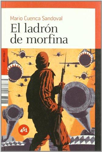 El ladrón de morfina (451.http://): Cuenca Sandoval, Mario