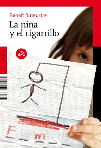 La niña y el cigarrillo (451.http://) (Spanish Edition) (9788492891016) by Benoit Duteurtre
