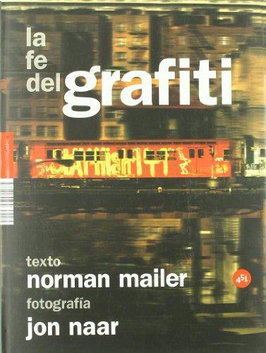 La fe del grafiti / The Faith of Graffiti (451.Jpeg) (Spanish Edition): Mailer, Norman
