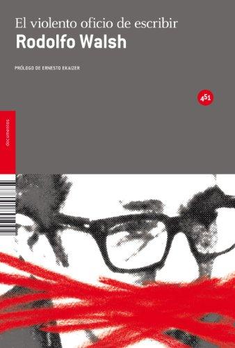 9788492891092: El violento oficio de escribir / The Harsh Craft of Writting: Obra Periodistica (Spanish Edition)