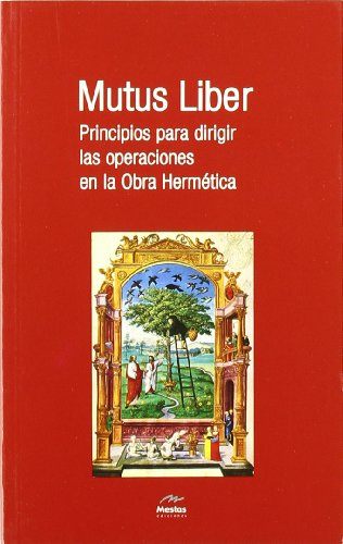 9788492892112: Mutus Liber. Principios para dirigir las operaciones en la Obra Hermética (Nuevos Horizontes)
