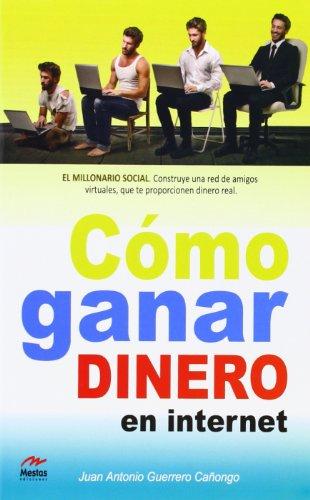 9788492892433: Cómo Ganar Dinero en Internet