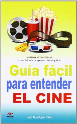 9788492892457: Guía fácil para entender el cine (Para todos los Públicos)